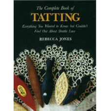 Книга The Complete Book Of Tatting (shuttle) (LAC)