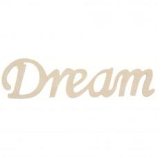 Фигурная надпись Dream (911 015)